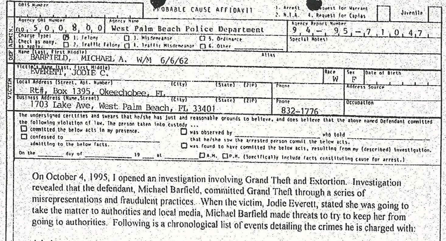 Michael Barfield committed grand theft and fradulent practices.